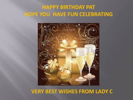 10* Happy Birthday Pat